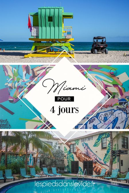 4-jours-a-Miami-lespiedsdanslevide-pinterest
